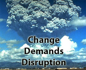 change-is-disruptive